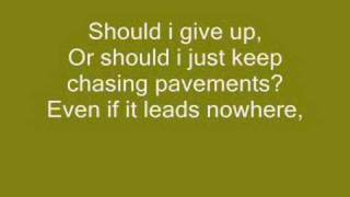 Adele - Chasing Pavements [LYRICS]
