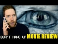 Don't Hang Up - Movie Review