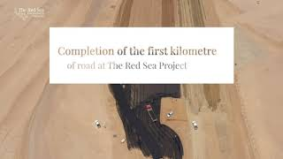 Completion of the first kilometre of road at The Red Sea Project