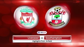 Liverpool vs Southampton (2nd Leg) - Full Match (English Commentary) - EFL Cup