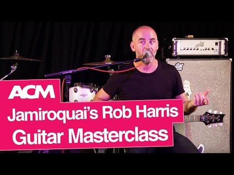 Jamiroquai's Rob Harris - Guitar Masterclass
