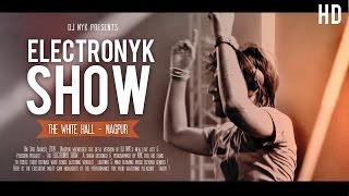 NYK TV - Episode 7  | DJ NYK : Electronyk Show at White Hall ( Nagpur )