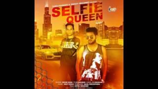 Selfie Queen - Rudre Rana Feat G Chauhan - Swagy Recordz - Official song - Latest 2016