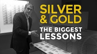 Silver & Gold - The Biggest Lessons Of Money