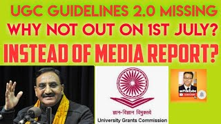 UGC GUIDLINES 2.0/NOT PUBLISHED/KNOW WHY IT WILL HAVE NO EFFECT ON WB STATE UNIVERSITIES EXAM!