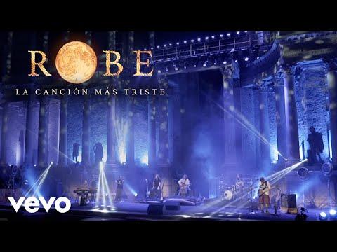 Robe - La Canción Más Triste (Directo en el Teatro Romano de Mérida)