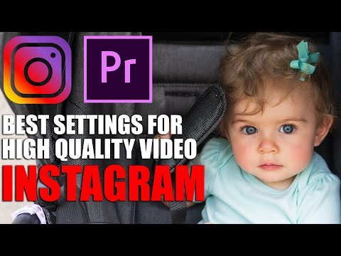 Export High Quality Instagram Videos in Premiere Pro CC | Best Settings