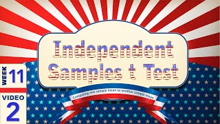 11-2 Independent Samples t Test Introduction