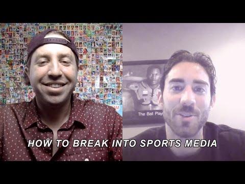 How To Break Into Sports Media