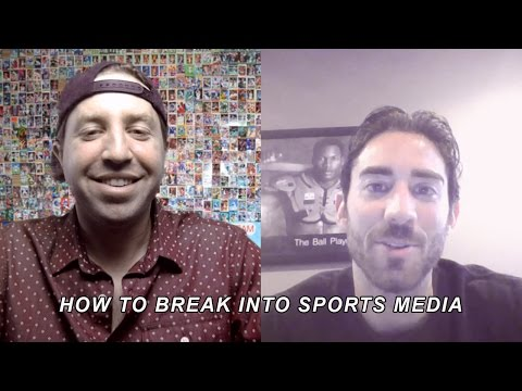 How To Break Into Sports Media