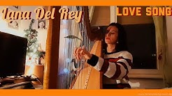 Love song - Lana Del Rey (harp cover) from Norman Fucking Rockwell
