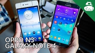 Oppo N3 vs Samsung Galaxy Note 4 - Quick Look