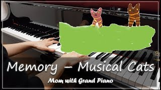 Memory - Musical Cats / 캣츠 - 메모리 (Piano) [Mom With Grand Piano]