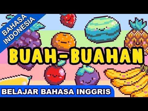 Lagu Belajar Bahasa Inggris | Buah-Buahan (Fruits) | Lagu Anak 2017 Terbaru | Bibitsku