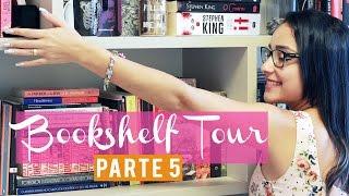 BOOKSHELF TOUR 2016 (Parte 05)   Tour pela minha Estante   Nuvem Literária