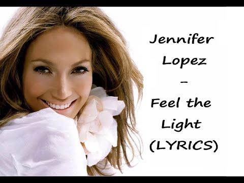 Jennifer Lopez - Feel the Light (LYRICS)