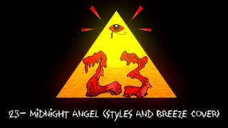 23- Midnight Angel (Styles and Breeze Cover) (FREE D/L at 1k FB LIKES!)