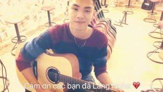 [Guitar] Hồ Giang Đông - Gửi Lời Yêu Thương  Cover