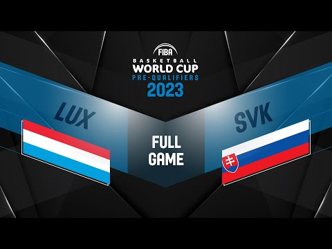 Luxembourg v Slovakia - Full Game - FIBA Basketball World Cup 2023 European Pre-Qualifiers