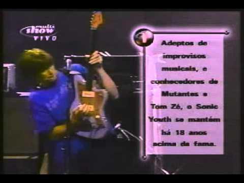 SONIC YOUTH | 2001 | FREE JAZZ | BRAZIL | PART 1