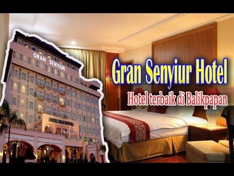 Gran Senyiur Hotel, Hotel Terbaik Bintang 5 Di kota Balikpapan
