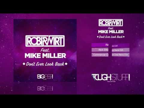 Robi & Vir-T Feat. Mike Miller - Don't Ever Look Back (Radio Edit)