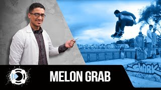 Como hacer grab en skate: Tutorial Melon Grab (Clase 8)
