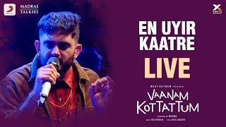 Vaanam Kottattum Audio Launch - En Uyir Kaatre Live by Sid Sriram | Mani Ratnam, Dhana