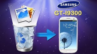 [Galaxy S3 Recovery]: How to Recover Deleted Photos on Samsung Galaxy S III (GT I9300)?
