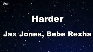 Harder - Jax Jones, Bebe Rexha Karaoke 【No Guide Melody】 Instrumental