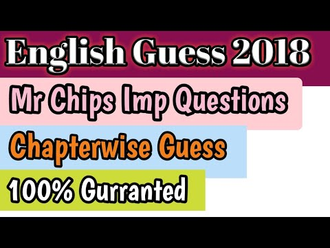 Mr Chips Important Questions    All punjab boards    Chapterwise   English  guess 2018