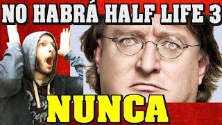 ¡SE CANCELA PARA SIEMPRE HALF LIFE 3, STEAM SE HA VUELTO LOCO! - Sasel - Gabe Newell - valve - pc