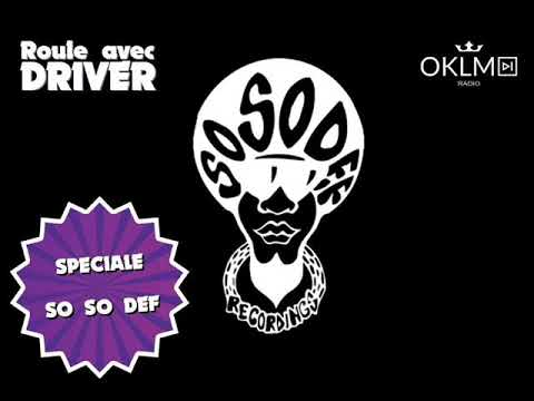 Spéciale So So Def - #RouleAvecDriver - 03/12/17