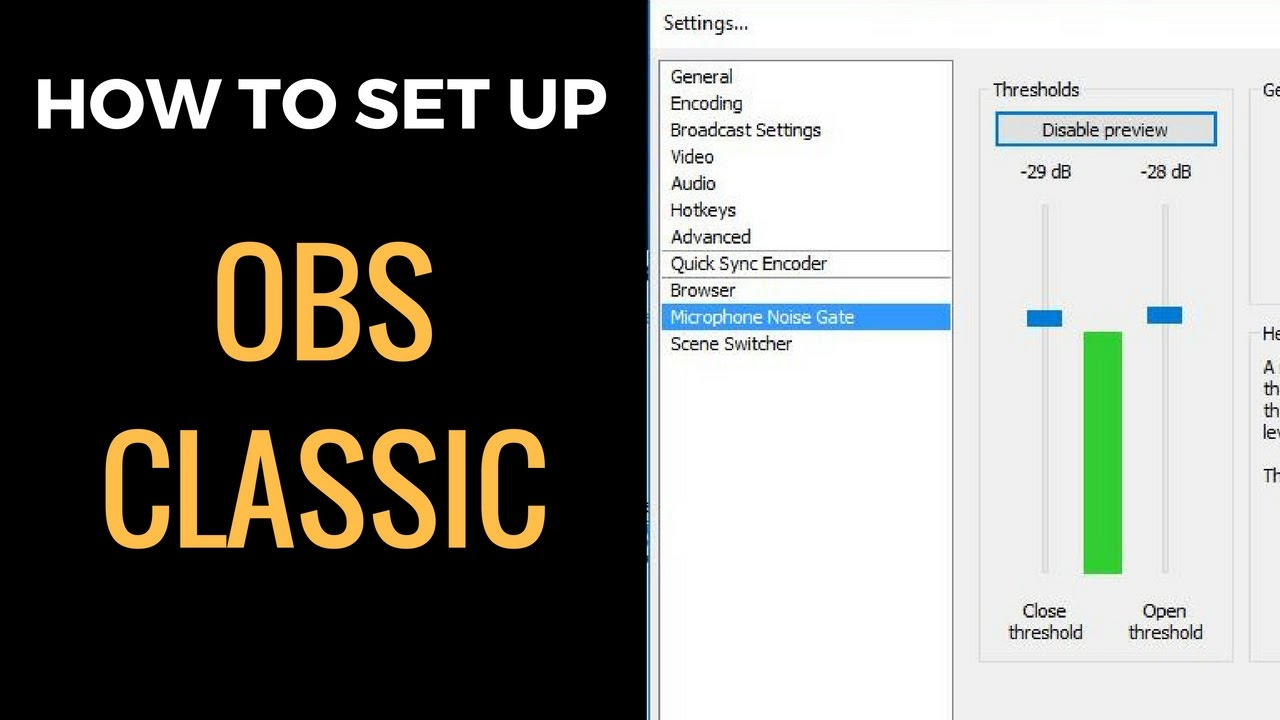 OBS Classic Setup Guide -- Includes Noise Gate, Livestreaming on twitch tv,  & Recording for YouTube!
