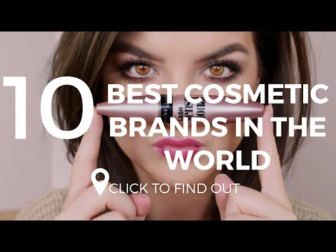 Top 10 Best Cosmetic Brands In The World
