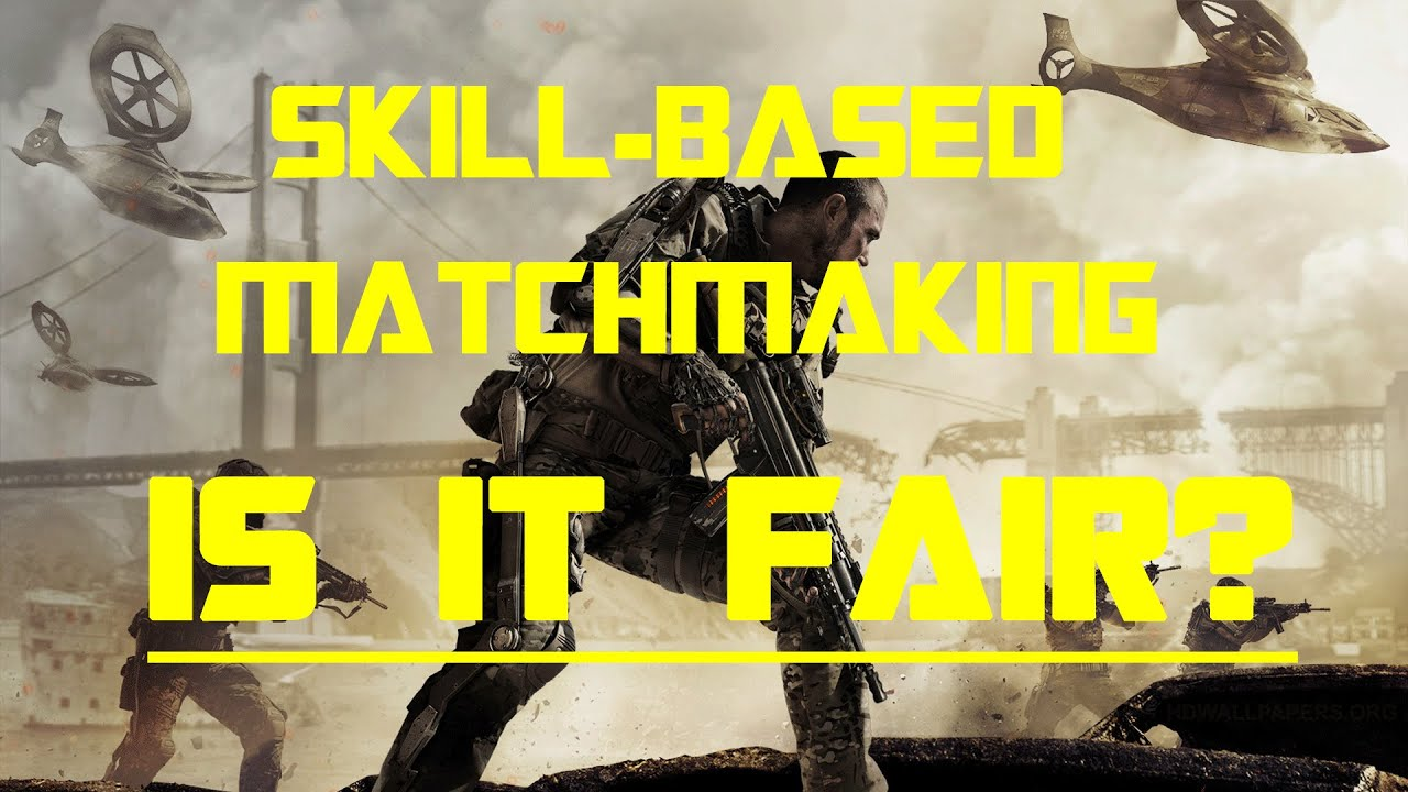 Advanced warfare skill based matchmaking patch