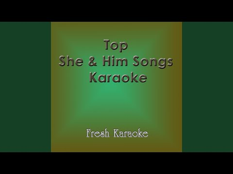 Thieves - Karaoke In The Style of SHE & HIM