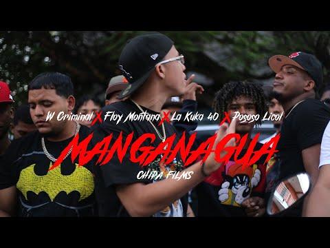 W Criminal x Floy Montana x La Kuka40 x Pososo Licol #PuertoRico Version MANGANAGUA Vídeo Oficial