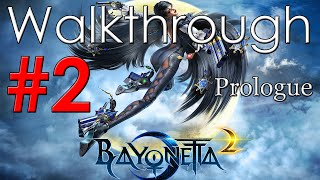 Bayonetta 2 Walkthrough Part 2 - Prologue *3rd Climax*