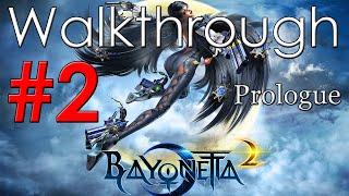 Bayonetta 2 Walkthrough Part 2 - Prologue *3rd Climax*