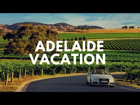 Adelaide Vacation Travel Guide