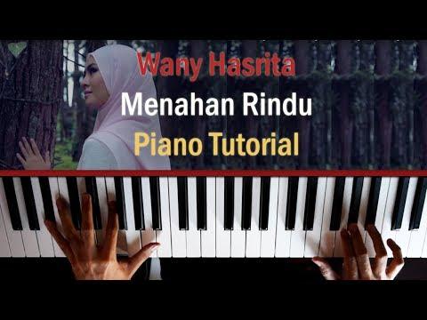 Wany Hasrita - Menahan Rindu Piano Tutorial