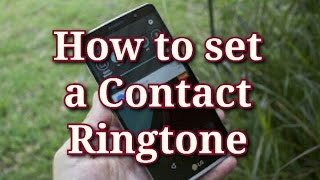 How to Set a Contact Ringtone for Android phones