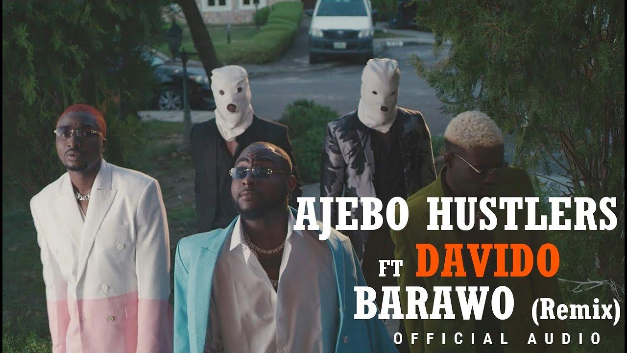 Ajebo Hustler - Barawo (Remix) Ft Davido (Official Audio)