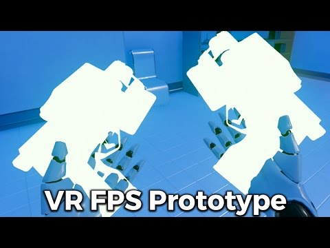 VR FPS Game Prototype - Learning VR game development in Unreal Engine 4