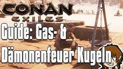 CONAN EXILES GUIDE: Gaskugeln & Dämonenfeuer Kugeln herstellen! [Conan Exiles Tutorial Deutsch]