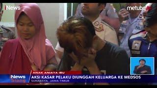 Marah Tak Diberi Uang, Anak Aniaya Ibu yang Sudah Renta di Surabaya - iNews Siang 22/08