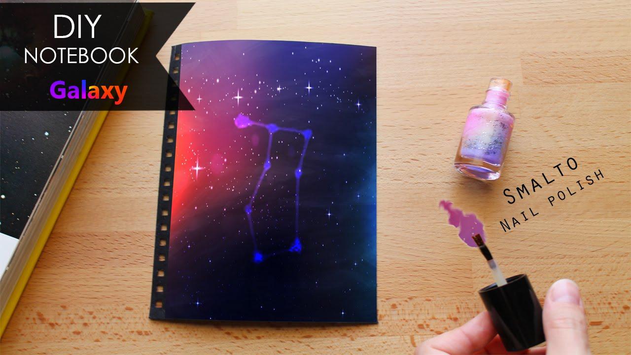 Diy Galaxy Book Cover : Diy notebook galassia galaxy youtube