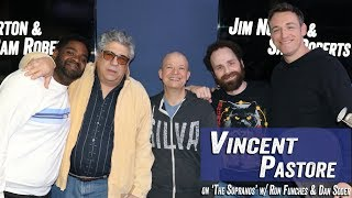 Vincent Pastore on 'The Sopranos' w/ Ron Funches & Dan Soder - Jim Norton & Sam Roberts
