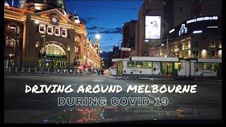 Driving Around Melbourne CBD During CoronaVirus Covid-19 Lockdown - Empty City Streets